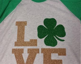 LOVE Shamrock St Patricks Day shirt 3/4 sleeve Raglan