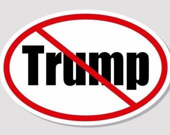 Anti Trump Bumper Sticker Oval Vinyl Weatherproof