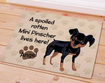 Personalized Mini Pinscher Spoiled Here Doormat Custom Name Gift