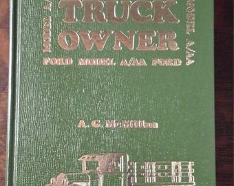 Ford Model A/AA Truck Owner book. 1975