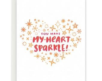You Make My Heart Sparkle!