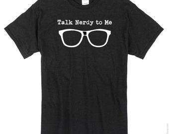 Talk Nerdy To Me T-Shirt Funny Shirt