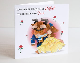 Beauty & The Beast Birthday Card - Love Doesn't Have To Be Perfect It Just Needs To Be True