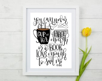 Cup of Tea and Book CS Lewis Quote Hand Lettered Art Print, Teacher Gift, Literary Gift