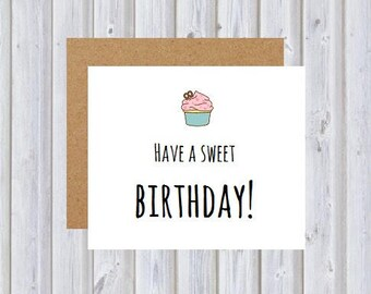 Have a sweet birthday card (Birthday 6)
