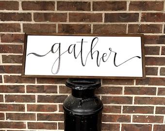 Large Gather Custom Wood Frame Sign
