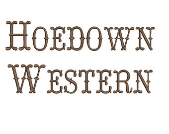 Hoedown Western embroidery font formats dst, exp, pes, jef and xxx, Sizes 1, 1.5 and 2 inches, instant download
