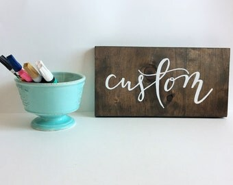 Custom Wood Sign - Custom 6x12 Sign