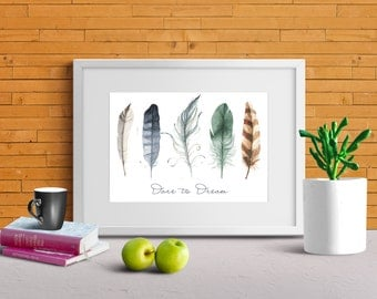 Dare to Dream Feather Print