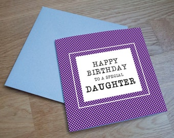 Eco Friendly Birthday Card - 'Special Daughter'