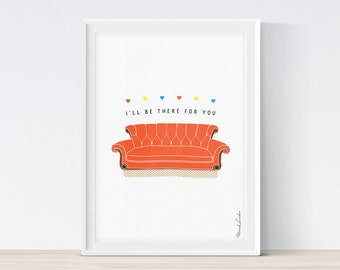 Friends TV Show Poster, Friends Couch Print, I'll Be There For You Print, 90s Sitcom, Central Perk, Friends Printable Art