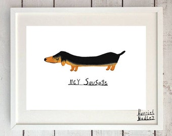 Hey Sausage Sausage Dog Dachshund Print Illustration Home Decor Nursery Art