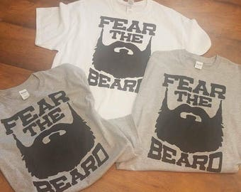 Custom Tee - Tee - Fear The Beard - Fear The Beard Tee - Mens Tee - Mens Shirt