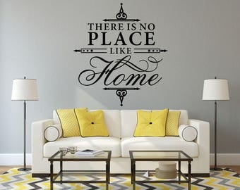 There Is No Place Like Home Home and Family Vinyl Wall Quote