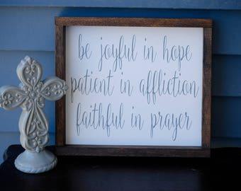 Be Joyful In Hope Sign