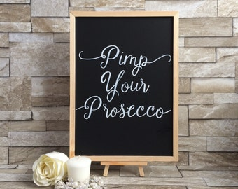 Pimp your Prosecco Wedding Chalkboard