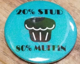 20% Stud Pinback Button or Magnet