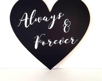 Always & Forever | Blackboard | Wedding Sign