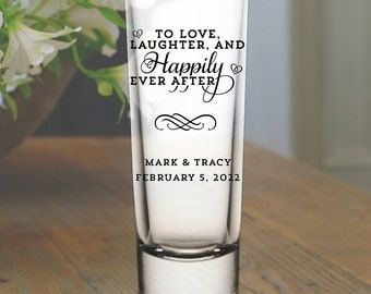 """Custom """"Love Laughter and Happily Ever After"""" Tall Wedding Favor Shot Glasses"""