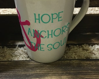Hope Anchors the Soul Mug