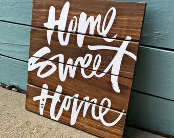 Home Sweet Home / Home Wood Wall Decor