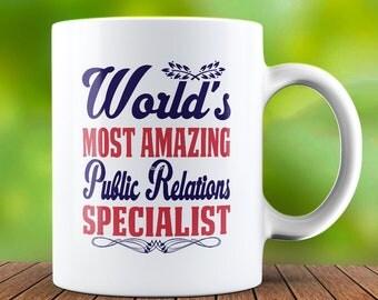 Public Relations Specialist Mug - Public Relations Specialist Coffee Mug - Funny Coffee Mug - Tea Cup - Tea Mug - Birthday Gift - Present