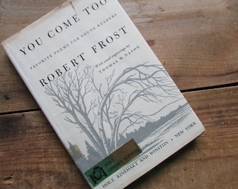 Robert Frost You Come Too Favorite Poems For Young Readers Vintage Poetry Fifth Printing 1962