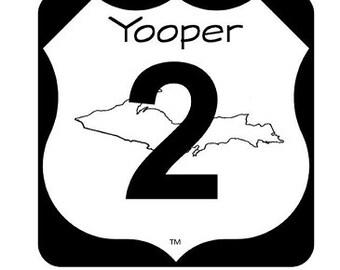 "Yooper 2 2""X 2"" Sticker"