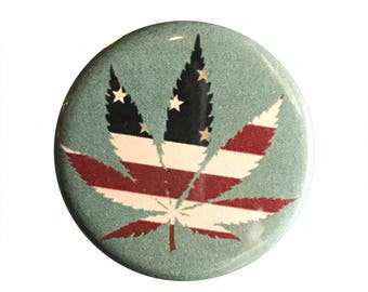 "Patriotic Weed 1.25"" Button Pin"