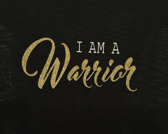 I AM A Warrior Iron-On Decal