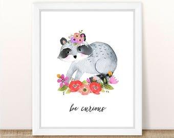 PRINTABLE Girl Raccoon Nursery Print, Raccoon Art Print Girl, Floral Raccoon Nursery, Woodland Girl Nursery, Girl Raccoon Art, Be Curious