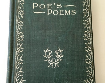 1880's Edgar Allen Poe book of poems - Poe's Poems hardcover book The Raven & more
