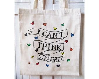 I Can't Think Straight Tote Bag