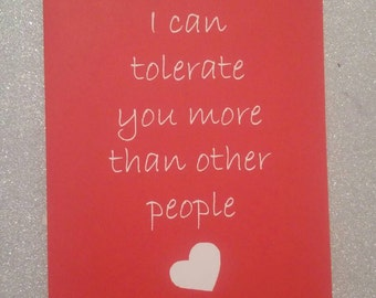 Funny, romantic red and white 'Tolerate' Card for boyfriend/girlfriend/valentines/birthday