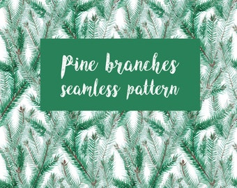 Watercolor Pine Branches Seamless Pattern