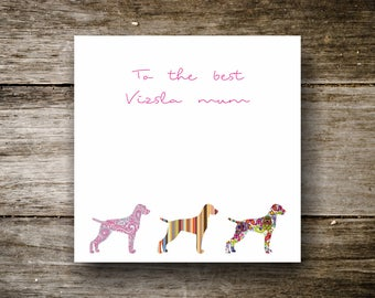 Mothers Day Card - To the best Vizsla mum