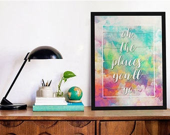 """8""""x10"""" Oh, The Places You'll Go print"""