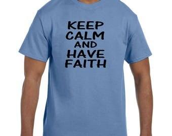 Christian Religous Tshirt Keep Calm and Have Faith model xx10115