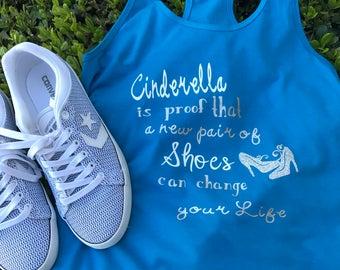 Cinderella tank top-Disney-new pair of shoes can change your life, shoe t-shirt, cinderella t-shirt, dreams come true t-shirt , disney tee,
