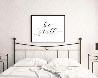 YOU PRINT- Be Still Poster Print
