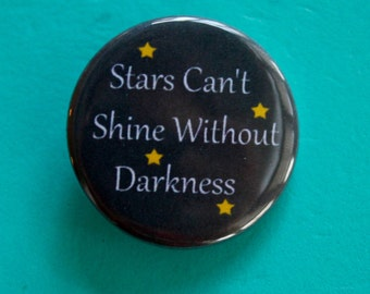 Star Darkness Quote 1.25 in Button