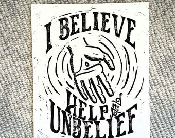 I Believe Help My Unbelief Block Print