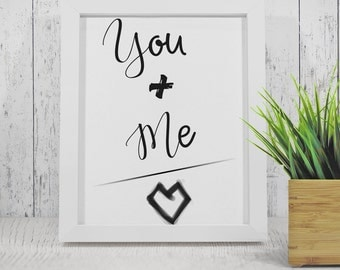 You and me Printable Love quote, Heart print, love wall art, home wall decor, minimalist design - Instant download