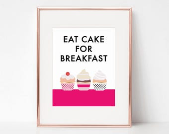 Eat Cake For Breakfast, 11x14 Digital Download Prints, Wall Art, Home Office, Kate Spade, Arbor Grace Collections