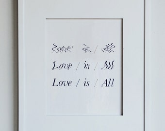 The Love is All Print