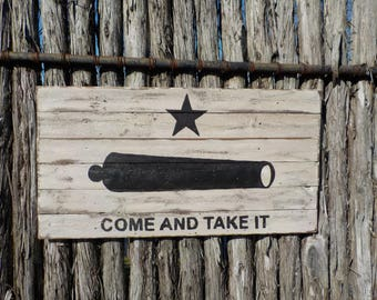 Hand painted barn wood Come and Take It flag