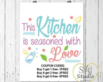 Svg File This Kitchen Is Seasoned with Love SVG Cutting File-INSTAN DOWNLOAD