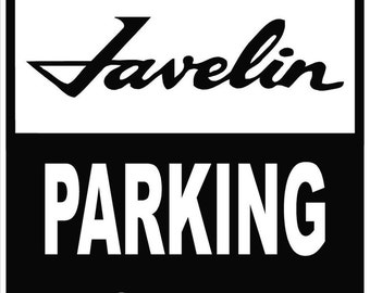 AMC JAVELIN Parking Only 12x18 Thick Aluminum Sign