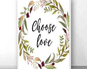 Choose love sign, love conquers all, daily affirmation, love is greater, large love sign, positive quote sign, uplifting message, positive