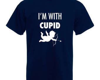 I'm With Cupid | I'm With Cupid T-Shirt | All Sizes